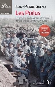 Accentsonline.fr Les Poilus, - Lettres et témoignages des Français dans la Grande Guerre (1914-1918) Image
