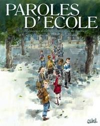 Jean-Pierre Guéno - Paroles d'école - Mémoires d'élèves, souvenirs de maîtres.