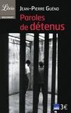 Jean-Pierre Guéno - Paroles de détenus.
