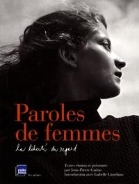 Jean-Pierre Guéno - Paroles de femmes - La liberté du regard.
