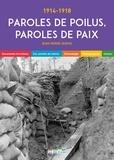 Jean-Pierre Guéno - Paroles de poilus, paroles de paix.