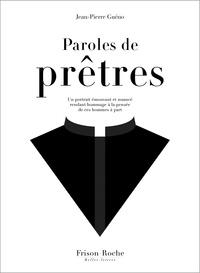 Jean-Pierre Guéno - Paroles de prêtres.
