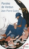 Jean-Pierre Guéno - Paroles de Verdun.