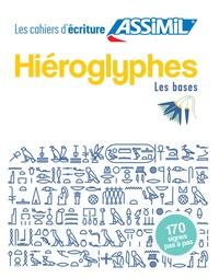 Jean-Pierre Guglielmi - Hiéroglyphes - Les bases.