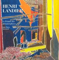 Jean-Pierre Guicciardi - Henri Landier - Le peintre des métamorphoses (1975-1987).