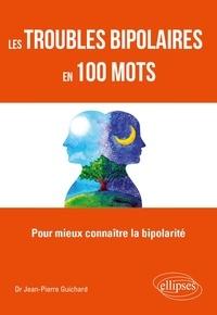 Téléchargement livre audio ipod Les troubles bipolaires en 100 mots - Pour mieux connaître la bipolarité in French 9782340035447