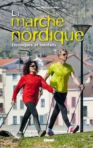 La marche nordique - Techniques et bienfaits.pdf