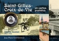 Jean-Pierre Guittonneau - Saint-Gilles-Croix-de-Vie en cartes postales.