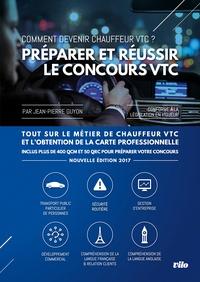 Préparer et réussir le concours VTC- Comment devenir chauffeur VTC ? - Jean-Pierre Guyon pdf epub