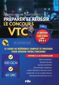 Jean-Pierre Guyon - Préparer et réussir le concours VTC.