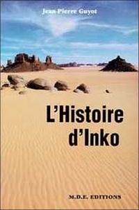 Jean-Pierre Guyot - L'histoire d'Inko.