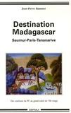 Jean-Pierre Hammer - De Saumur à Madagascar - Des coulisses obscures du PCF au grand soleil de l'Ile rouge.