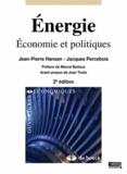 Jean-Pierre Hansen et Jacques Percebois - Energie - Economie et politiques.