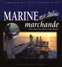 Accentsonline.fr MARINE MARCHANDE. Des océans, des navires et des hommes Image