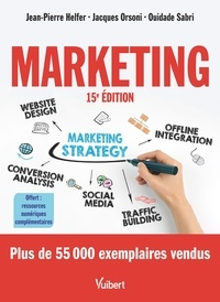 Jean-Pierre Helfer et Jacques Orsoni - Marketing - Le manuel complet du marketing.