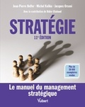 Jean-Pierre Helfer et Michel Kalika - Stratégie - Le manuel du management stratégique.