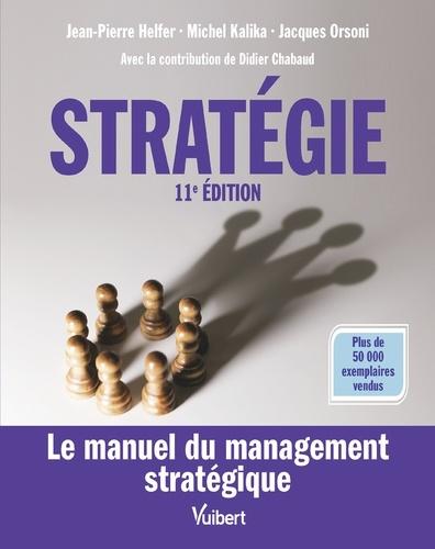 Stratégie. Le manuel du management stratégique
