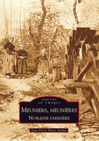 Histoiresdenlire.be Meuniers, meunières - Noblesse farinière Image