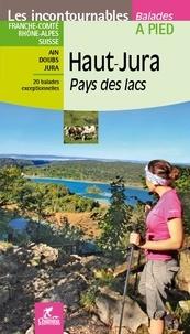 Jean-Pierre Henriet et Hervé Milon - Haut-Jura - Pays des lacs.