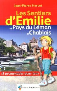 Jean-Pierre Hervet - Les Sentiers d'Emilie en Pays du Léman et Chablais - 18 promenades pour tous.