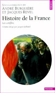 Jean-Pierre Hirsch et Patrick Fridenson - Histoire de la France. - Les conflits.