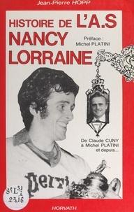 Jean-Pierre Hopp et Roger Claudin - Histoire de l'A.S. Nancy-Lorraine.