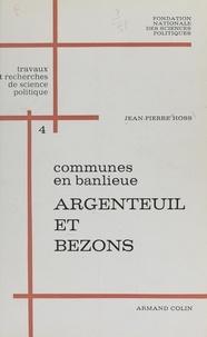 Jean-Pierre Hoss et  Fondation nationale des scienc - Communes en banlieue : Argenteuil et Bezons.