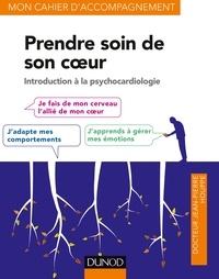 Jean-Pierre Houppe - Prendre soin de son coeur - Introduction à la psychocardiologie.