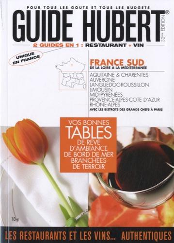 Jean-Pierre Hubert - Guide Hubert 2010 - France Sud.