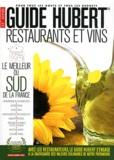 Jean-Pierre Hubert - Guide Hubert Restaurants et vins - Le meilleur du sud de la France.