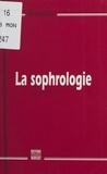 Jean-Pierre Hubert - La sophrologie.
