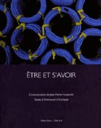 Jean-Pierre Husquinet - Etre et s'avoir.