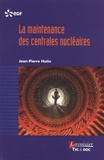 Jean-Pierre Hutin - La maintenance des centrales nucléaires.