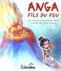 Jean-Pierre Idatte et Michel Trublin - Anga fils du feu. 1 CD audio