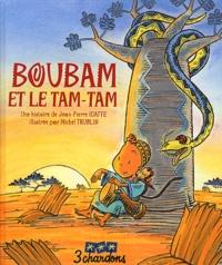 Jean-Pierre Idatte et Michel Trublin - Boubam et le tam-tam. 1 CD audio