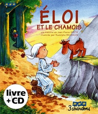 Jean-Pierre Idatte - Eloi et le Chamois. 1 CD audio