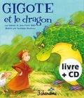 Jean-Pierre Idatte et Rodolphe Baudouin - Gigote et le dragon. 1 CD audio