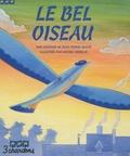 Jean-Pierre Idatte - Le Bel Oiseau. 1 CD audio