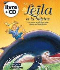 Jean-Pierre Idatte - Leïla et la baleine. 1 CD audio