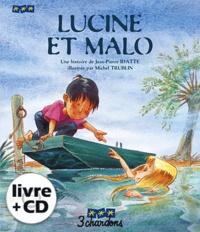 Jean-Pierre Idatte - Lucine et Malo. 1 CD audio