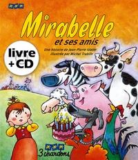 Jean-Pierre Idatte - Mirabelle et ses amis. 1 CD audio