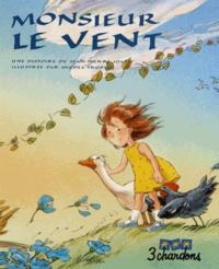 Jean-Pierre Idatte et Michel Trublin - Monsieur le Vent. 1 CD audio