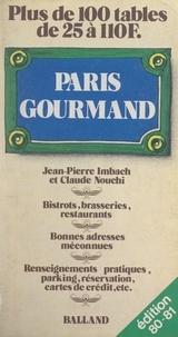 Jean-Pierre Imbach et Claude Nouchi - Paris gourmand.