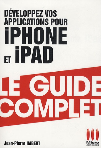 Developpez Vos Applications Pour Iphone Ipod De Jean Pierre Imbert Livre Decitre