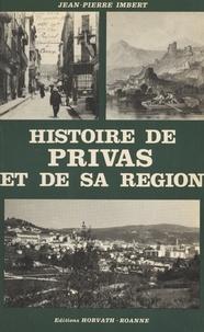 Jean-Pierre Imbert - Histoire de Privas et de sa région.