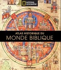 Atlas historique du monde biblique - Jean-Pierre Isbouts |