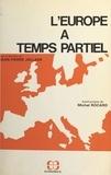 Jean-Pierre Jallade - L'Europe à temps partiel.