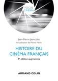 Jean-Pierre Jeancolas et Michel Marie - Histoire du cinéma français - 4e éd..