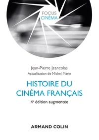 Histoire du cinéma français - Jean-Pierre Jeancolas |