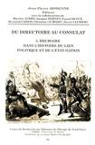 Jean-Pierre Jessenne - Du Directoire au Consulat - Tome 3, Brumaire dans l'histoire du lien politique et de l'Etat-Nation.